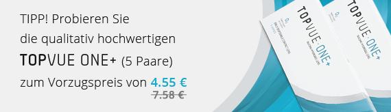 TIPP! Probieren Sie die qualitativ hochwertigen TopVue One+ Kontaktlinsen (5Paare) zum Vorzugspreis von 4.55€